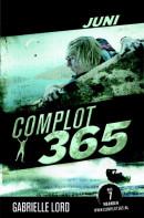 Complot 365 Juni Alleen nog in paperback verkrijgbaar 9789020654066