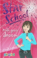 Star school Mijn grote droom