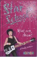 Star School Wat een show !