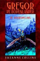 Gregor de Bovenlander De voorspelling