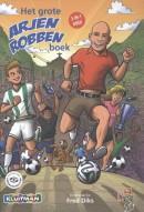 Het grote Arjen Robben boek. 3-in-1 boek