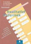 Methoden en technieken Basisboek kwalitatief onderzoek