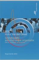 Grondslagen van de administratieve organisatie B Processen en systemen