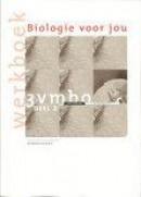 Biologie voor jou / 3Vmbo KGT 2 / deel Werkboek + CD-ROM / druk 4