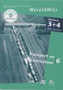 WereldWijs 3+4 Vmbo KGT module 6 transport en infrastructuur Werkboek