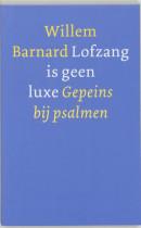Barnard - Lofzang is geen luxe
