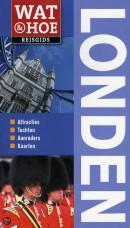 Wat & Hoe reisgids Londen