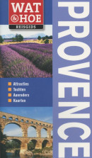 Wat & Hoe reisgids Wat & Hoe Provence