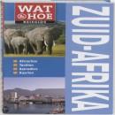 Wat & Hoe reisgids Zuid-Afrika