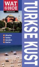 Wat & Hoe reisgids Wat & Hoe Turkse kust