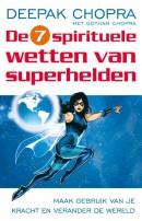 De 7 spirituele wetten van superhelden