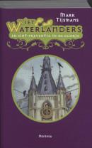 Wiet Waterlanders 3 Sint-Preventia in de gloria