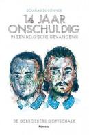 14 jaar onschuldig in een Belgische gevangenis