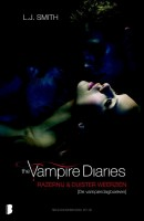 the Vampire Diaries Razernij & Duister weerzien dl2