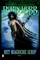 De Boeken van de Levende Schepen Het magische schip 1 boeken van de levende schepen