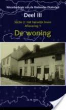 Woordenboek van de Brabantse Dialecten III Algemene Woordenschat 2 Het huiselijk leven aflevering 1 de woning