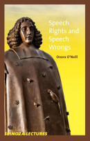 Spinoza lectures Speech rights and speech wrongs