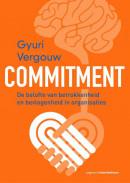 Commitment - De belofte van betrokkenheid en bevlogenheid in organisaties