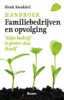 Handboek familiebedrijven en opvolging - \'Mijn bedrijf is groter dan ikzelf\'