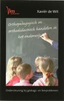 PM-reeks Orthopedagogisch en orthodidactisch handelen in het onderwijs