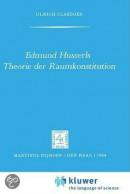 Edmund Husserls Theorie Der Raumkonstitution
