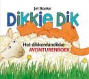 Dikkie Dik Het dikkerdandikke avonturenboek