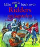 Mijn eerste boek over Ridders en kastelen