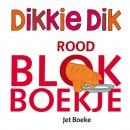 Dikkie Dik : Rood blokboekje