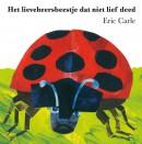 Het lieveheersbeestje dat niet lief deed (kartonboek)