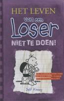 Het leven van een Loser 5 - Niet te doen!