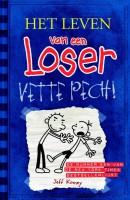 Het leven van een Loser 2 - Vette pech