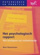 Psychologie & praktijk Het psychologisch rapport