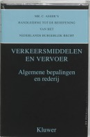 Mr. C. Asser's handleiding tot de beoefening van het Nederlands burgerlijk recht I Algemene bepalingen en rederij
