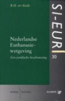 SI-EUR-reeks Nederlandse Euthanasiewetgeving
