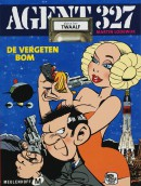 Agent 327 De vergeten bom > vervangende editie: isbn 9789024562046 - 18/02/2013.