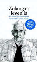 Zolang er leven is (Grote letter editie)