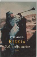 Hizkia God is mijn sterkte