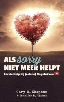 Als 'sorry' niet meer helpt