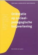 Sociaal agogisch basiswerk Orientatie op sociaal-pedagogische hulpverlening