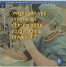 Bouwstenen gezondheidszorgonderwijs Verplegen van interne en chirurgische zorgvragers 2