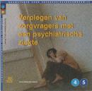 Bouwstenen gezondheidszorgonderwijs Verplegen van zorgvragers met een psychiatrische ziekte