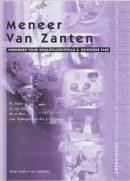 Zorggericht Meneer van Zanten Kwalificatieniveau 4 Werkboek