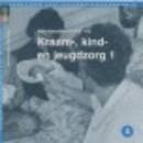 Bouwstenen gezondheidszorgonderwijs Kraam-, kind- en jeugdzorg 2