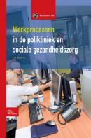 Basiswerk AG Werkprocessen in polikliniek en sociale gezondheidszorg