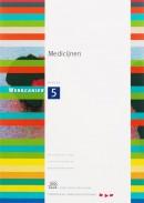 Skillslab-serie Werkcahier kwalificatie 5 Medicijnen