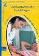 Beroepspraktijkvorming verpleegkundige / Verpleegtechnische handelingen