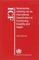 ICF Nederlandse vertaling van de International Classification of Functioning, Disability and Health