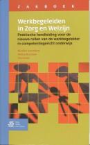 Beroepspraktijkvorming Zakboek Werkbegeleiden in Zorg en Welzijn