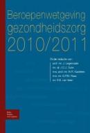 Beroepenwetgeving gezondheidszorg 2010/2011