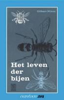 Vantoen.nu Leven der bijen